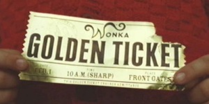 Do you have a Golden Ticket?