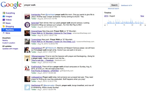 "Google RealTime results from Twitter in August 2010 for search ""prayer walk"""
